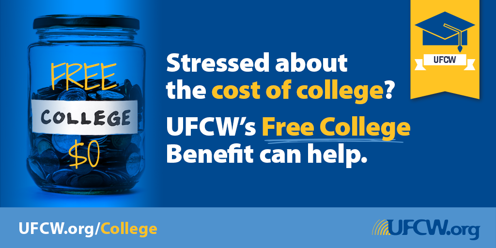 Earn A Debt-Free College Degree with the UFCW Free College Benefit