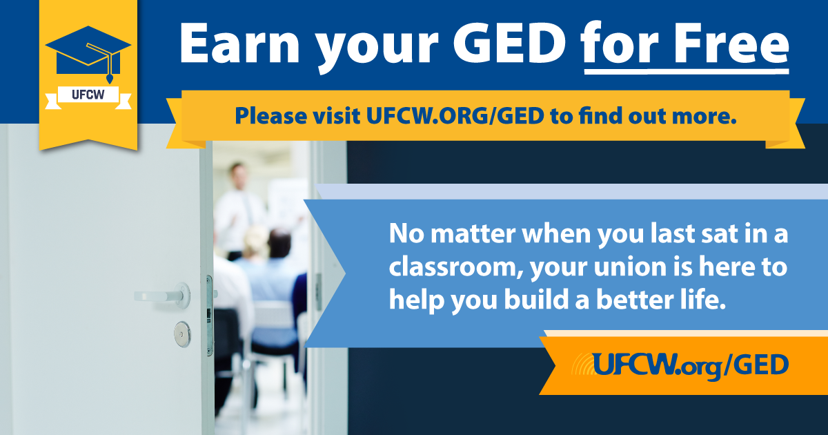 Earn Your GED For Free Through UFCW
