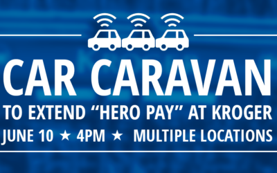 "Kroger Workers Staging Car Caravan Protests to Demand ""Hero Pay"""